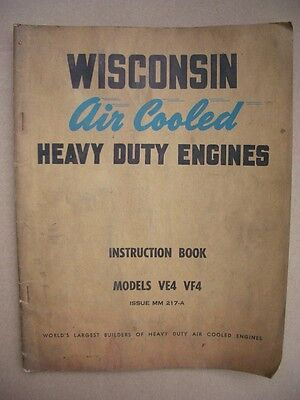 Original Vintage Wisconsin Air Cooled Heavy Duty Engines Book VE4 VF4 Models