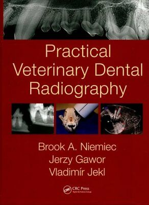 Practical Veterinary Dental Radiography by Vladimir Jekl, Jerzy Gawor, Brook...