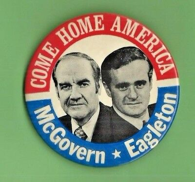 """GEORGE McGOVERN--EAGLETON 1972 PRESIDENTIAL CAMPAIGN  3.3"""" PIN VINTAGE NO RUST"""