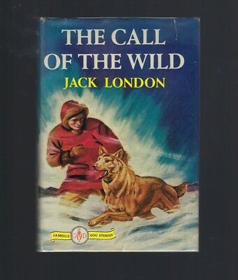 The Call of the Wild (Famous Dog Stories) Jack London HB/DJ