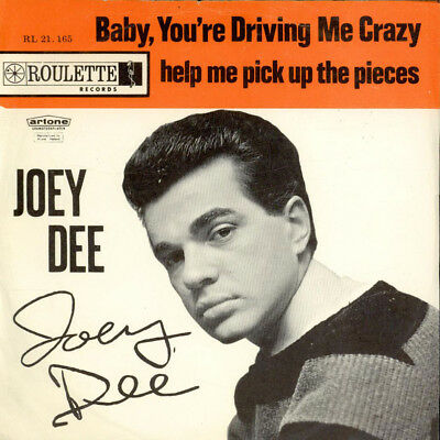 "Joey Dee - Baby, You're Driving Me Crazy (Vinyl 7"" - 1963 - NL - Original)"