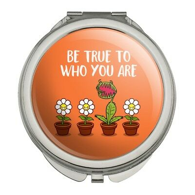 Be True To Who You Are Flowers Plants Compact Travel Purse Handbag Makeup Mirror