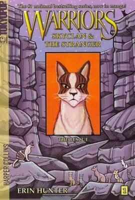 Warriors: Skyclan and the Stranger #1: the Rescue by Erin Hunter 9780062008367