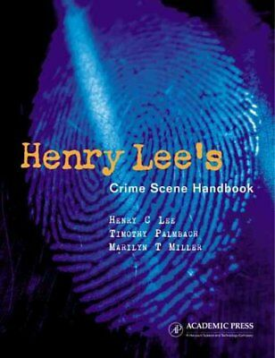 Henry Lee's Crime Scene Handbook by Henry C. Lee 9780124408302 (Hardback, 2001)