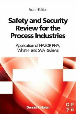 Safety and Security Review for the Process Industries Applicati... 9780323322959