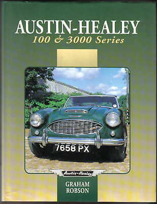 Austin Healey 100 & 3000 Series by Robson BN1 BN2 100S 3000 Racing Rallying 1984