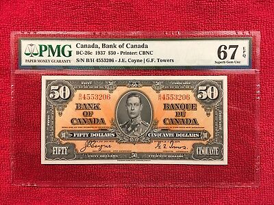 Bank of Canada  BC-26c 1937 50 Dollar CBNC PMG 67 EPQ TOP POP NONE FINER !!!!!