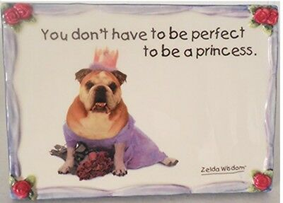 Zelda Wisdom 'You Don't Have To Be Perfect to Be a Princess Wall Or Table Plaque