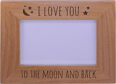 I Love You To Moon And Back Wood Picture Frame Holds 4x6 Inch Photo