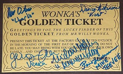 Willy Wonka Golden Ticket Autographed (Signed) By Five + Bonuses!!