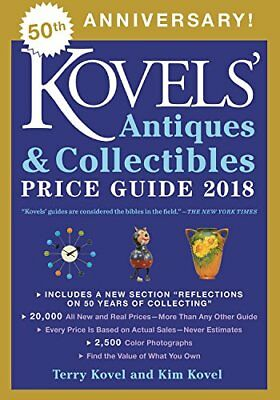 NEW Kovels' Antiques and Collectibles Price Guide 2018 by Terry Kovel