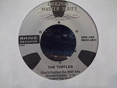 45* the turtles on rhino records she'd rather be with me/you baby EX COPY