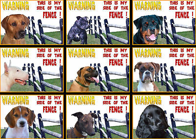 Beware Of The Dog Signs This Is My Side Of The Fence  Various Breeds set1