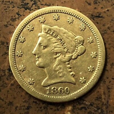 1860-S $2.50 Liberty Gold Coin * Lovely Very Fine (VF) * Nice Civil War Date