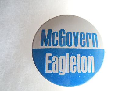 Presidential George McGovern Eagleton Pin Back Button 1972 Campaign Pinback