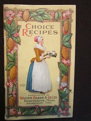 Antique booklet: Choice Recipes by Baker & Co, 1913