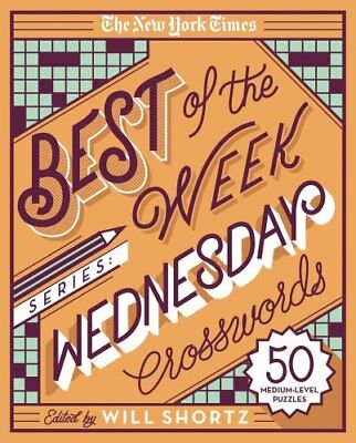 The New York Times Best of the Week Series: Wednesday Crosswords: 50...
