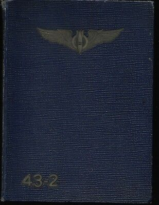 Bombardier Class 43-2 Yearbook, Midland  TX Army Air Forces Flying School