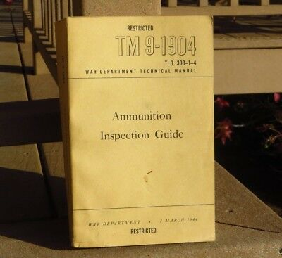 Ammunition Inspection Guide TM, March 1944, Comprehensive WWII US Munitions