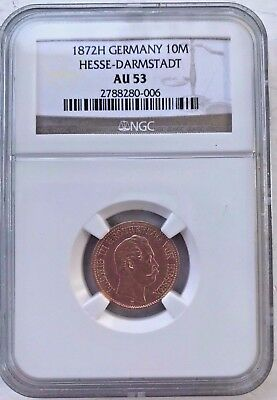 1872H Germany 10 M HESSE - DARMSTADT NGC AU 53 gold coin