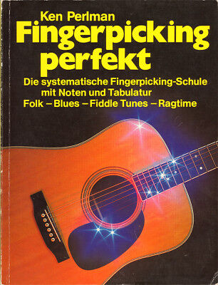 Ken Perlman: Fingerpicking perfekt – in Deutsch mit Noten & Tabulatur – Gitarre