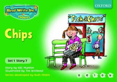 Read Write Inc. Phonics: Green Set 1 Storybooks: Chips by Ruth Miskin, Gill...