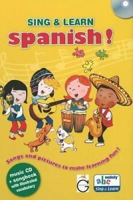 Sing and Learn Spanish! Songs and Pictures to Make Learning Fun! 9781855861060