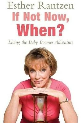 If Not Now, When?, Rantzen, Esther, 0755317203, New Book