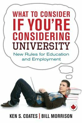What to Consider If You're Considering University New Rules for... 9781459722989