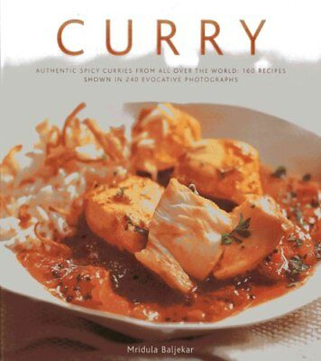 Curry Authentic Spicy Curries from All Over the World: 160 Reci... 9780754823926