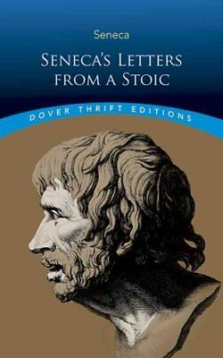 Seneca's Letters from a Stoic by Lucius Seneca 9780486811246 (Paperback, 2016)