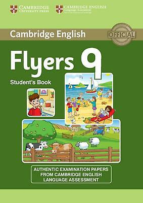 Flyers 9, Student s Book  Cambridge English (Young Learners)