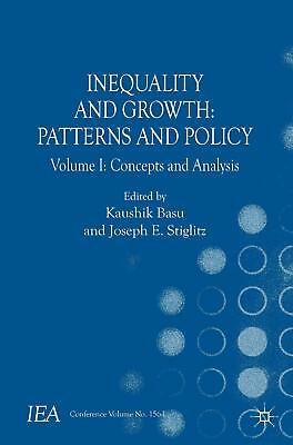 Inequality and Growth: Patterns and Policy  International Economic Association..