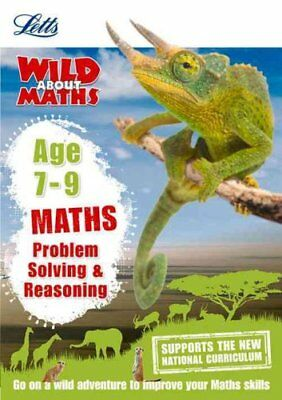 Maths - Problem Solving & Reasoning Age 7-9 by Letts KS2 9781844197880