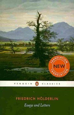 Essays and Letters by Friedrich Holderlin (Paperback, 2009)
