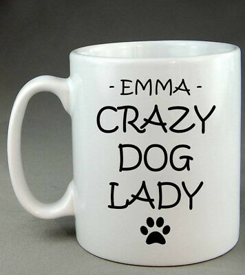 Personalised Crazy Dog Lady Mug Funny Pet Puppy Paw Print Friend Family Gift