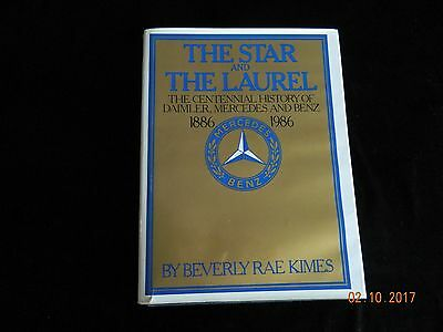 The Star And The Laurel Book Daimler-Mercedes-Benz 1886-1986