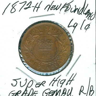 1872-H Newfoundland Large Cent Super High Graded Mint State Gem Bu  R/b  .