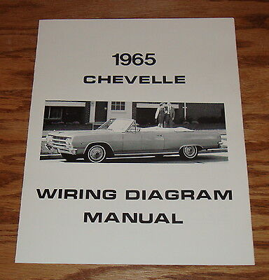 1965 Chevrolet Chevelle Wiring Diagram Manual 65 Chevy