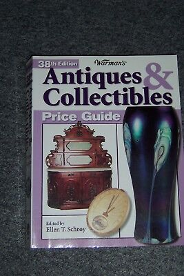 Warman's Antiques & Collectibles Price Guide 38th Edition Antique Collector Book