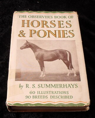 The Observer's Book Of Horses And Ponies 1949  R. S. Summerhays Hardback w/ DJ