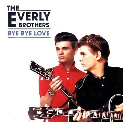The Everly Brothers .. Bye Bye Love .. 28 Original Hits .. Bird Dog .. Oldies