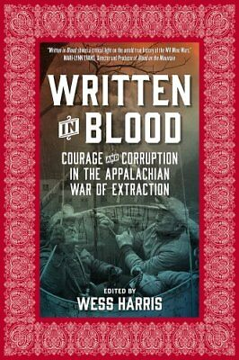 Written In Blood Courage and Corruption in the Appalachian War ... 9781629634456