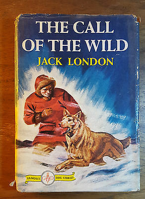 The Call of the Wild, Jack London, Famous Dog Stories,(1931), Grosset and Dunlap