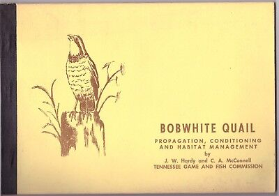 Bobwhite Quail Prop Cond Mgmt Tn Tennesse Game & Fish Commission TWRA 1972 51p Z