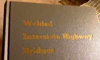 Welded Interstate Highway Bridges, The James F. Lincoln Arc Welding Foundation,