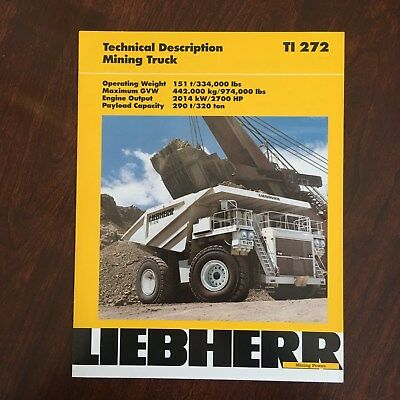 LIEBHERR Large Mining Truck T 272 - Vintage Equipment Brochure Technical Specs