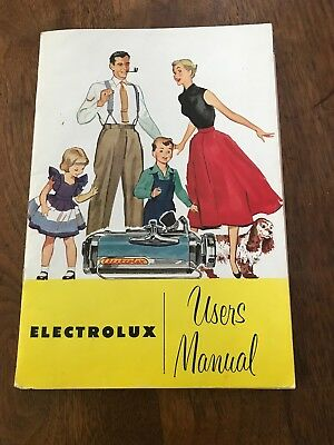 1952 Electrolux Users Manual Vacuum Cleaner instructions for care & use Model LX