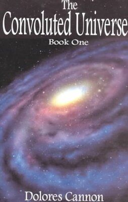 Convoluted Universe: Book One by Dolores Cannon 9781886940826 (Paperback, 2001)