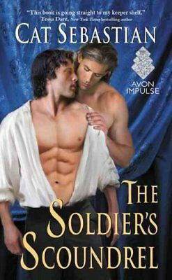 The Soldier's Scoundrel by Cat Sebastian 9780062642493 (Paperback, 2016)
